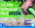 TESKİ'den Su Tasarrufu Kampanyası